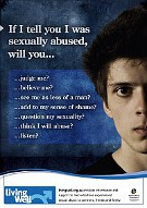 If I tell you I was sexually abused...